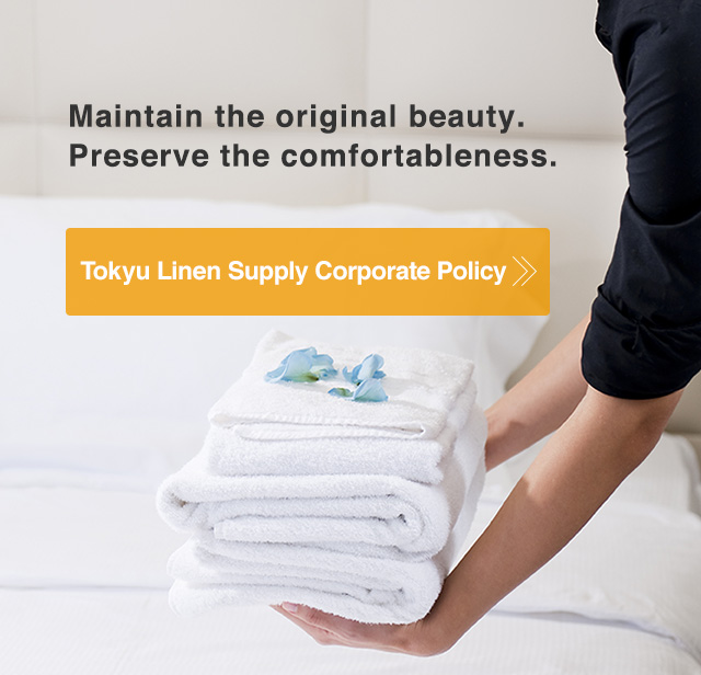 Tokyu Linen Supply Corporate Policy